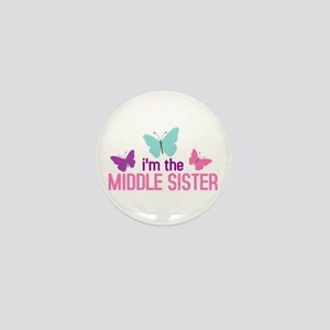 i'm the middle sister butterfly Mini Button