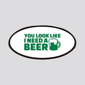 You look like I need a beer Patches