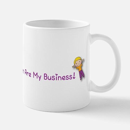 Children Are My Business Mug