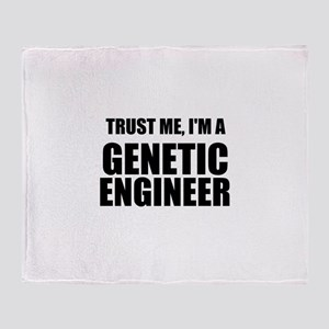 Trust Me, Im A Genetic Engineer Throw Blanket