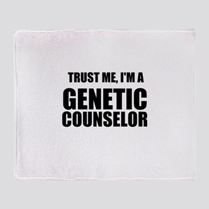 Trust Me, Im A Genetic Counselor Throw Blanket