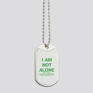 I AM NOT ALONE Dog Tags