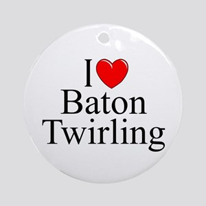 """I Love (Heart) Baton Twirling"" Ornament (Round)"