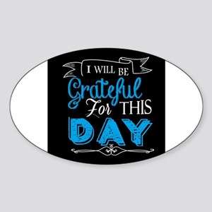 Grateful for this day Sticker