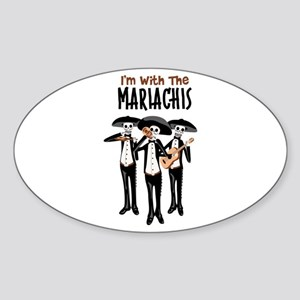 Im With The Mariachis Sticker