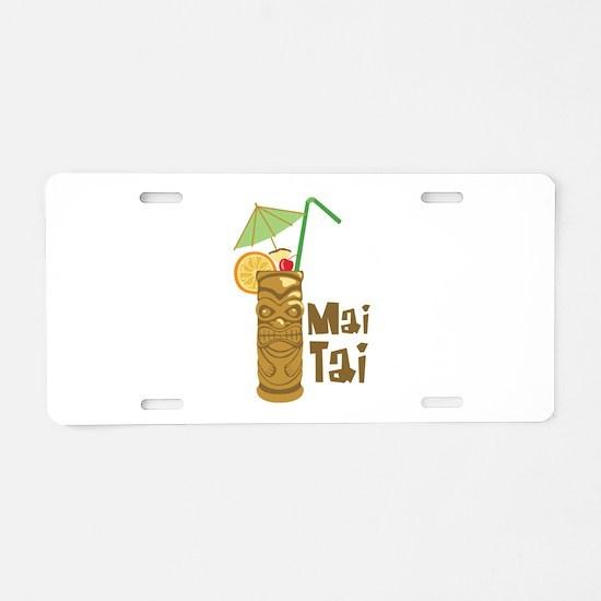 Mai Tai Aluminum License Plate