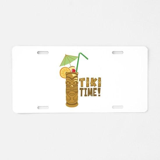 Tiki Time! Aluminum License Plate