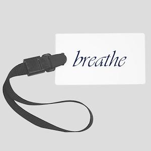 Breathe Large Luggage Tag