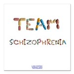 Team Schizophrenia Button Square Car Magnet 3