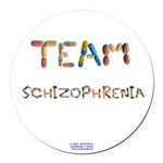 Team Schizophrenia Button Round Car Magnet