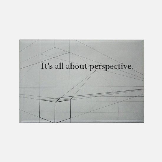It's all about Perspective Rectangle Magnet