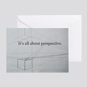It's all about Perspective Greeting Card