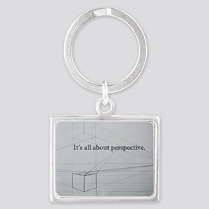 It's all about Perspective Landscape Keychain