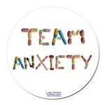Team Anxiety Button Round Car Magnet