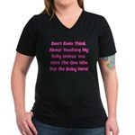 Don't Touch The Belly! (pink) Women's V-Neck Dark