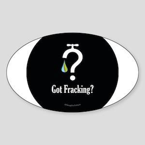 No Fracking - Got Fracking? Sticker