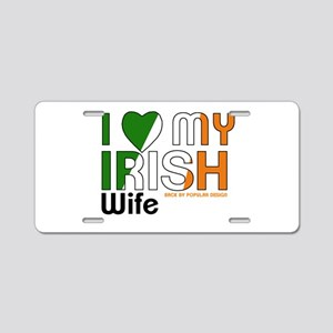 I Love My Irish Wife Aluminum License Plate