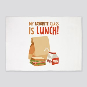 My Favorite Class Is Lunch! 5'x7'Area Rug