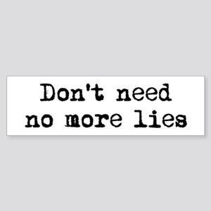 Lies Bumper Sticker