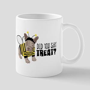 DID YOU SAY TREAT? Mugs