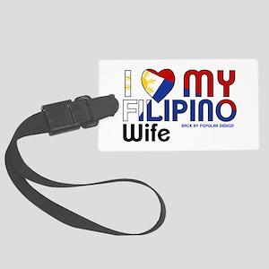 I Love My Filipino Wife Luggage Tag