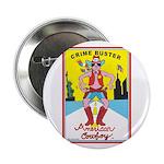 CRIME BUSTER(American Cowboy) Button (100 pk)