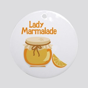 Lady Marmalade Ornament (Round)