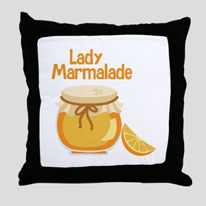 Lady Marmalade Throw Pillow