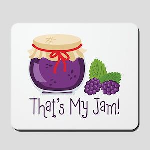 Thats My Jam! Mousepad