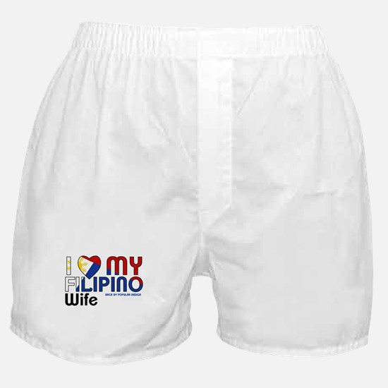 I Love My Filipino Wife Boxer Shorts
