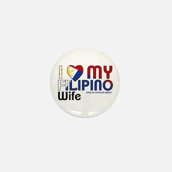 I Love My Filipino Wife Mini Button