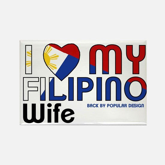 I Love My Filipino Wife Magnets
