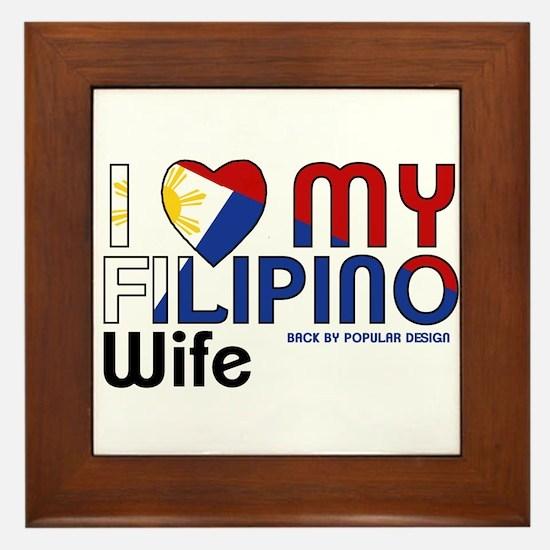 I Love My Filipino Wife Framed Tile