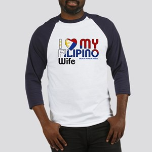 I Love My Filipino Wife Baseball Jersey