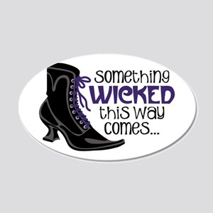 something WICKED this way comes... Wall Decal