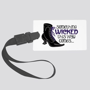 something WICKED this way comes... Luggage Tag