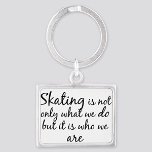 Skating Who We Are Keychains