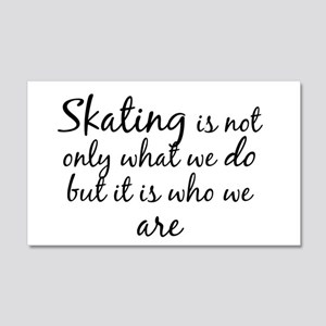 Skating Who We Are Wall Decal