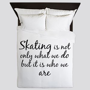 Skating Who We Are Queen Duvet