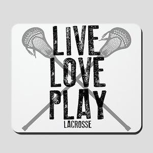 Live, Love, Play Lacrosse Mousepad