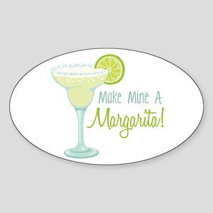 Make Mine A Margarita! Sticker