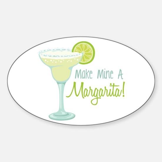 Make Mine A Margarita! Decal