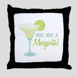 Make Mine A Margarita! Throw Pillow