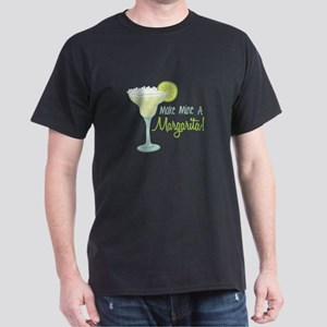 Make Mine A Margarita! T-Shirt