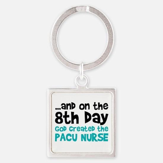 PACU Nurse Creation Square Keychain