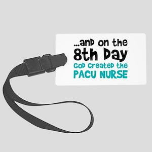 PACU Nurse Creation Large Luggage Tag