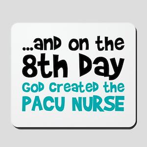 PACU Nurse Creation Mousepad