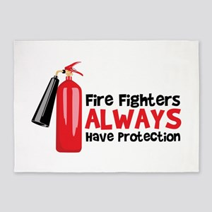 Fire Fighters Always Have Protection 5'x7'Area Rug