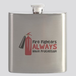 Fire Fighters Always Have Protection Flask