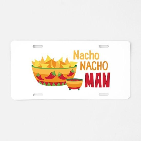 Nacho NACHO MAN Aluminum License Plate